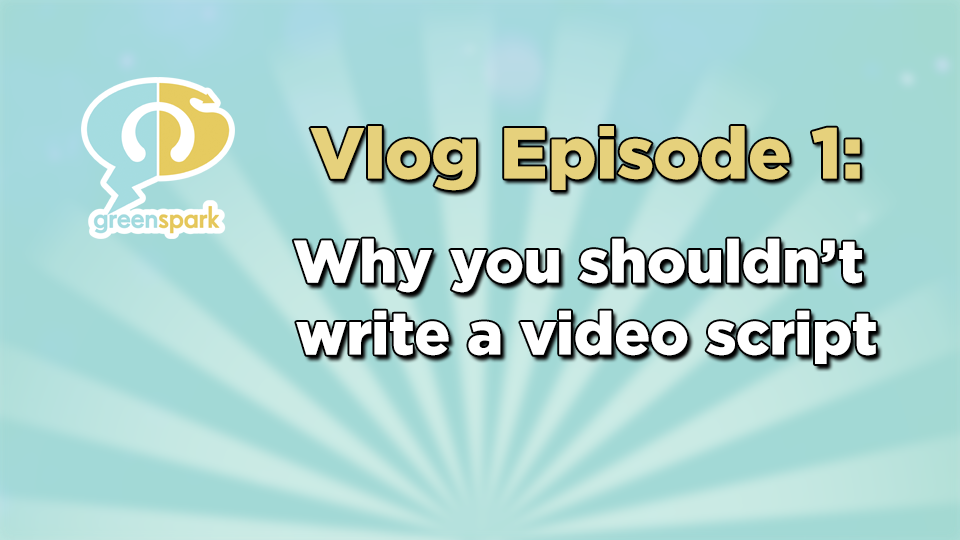 Why you shouldn't write a script for your marketing video