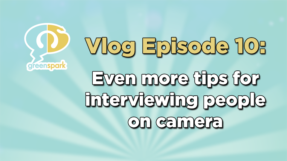 Even more tips for interviewing people on camera