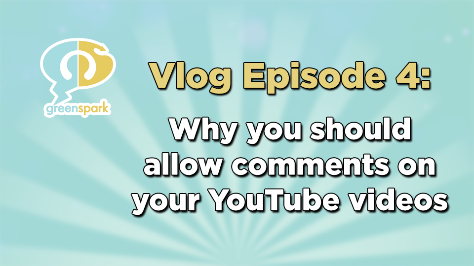 YouTube tips - why you should allow comments