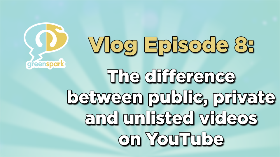 What's the difference between, public, unlisted and private videos?