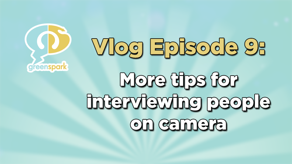 More tips for interviewing people on camera